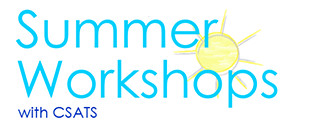 summer workshops with CSATS